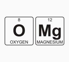 O Mg - OMG - Periodic Table - Chemistry Kids Tee