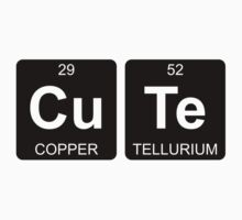 Cu Te - Cute - Periodic Table - Chemistry Baby Tee