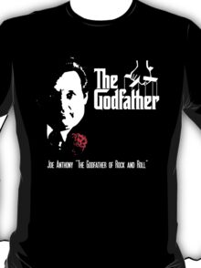 "Joe Anthony ""The Godfather of Rock and Roll"" T-Shirt"