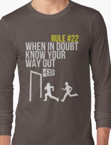 Zombie Survival Guide - Rule #22 - When In Doubt, Know Your Way Out Long Sleeve T-Shirt