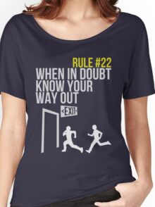 Zombie Survival Guide - Rule #22 - When In Doubt, Know Your Way Out Women's Relaxed Fit T-Shirt