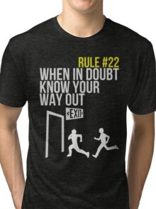 Zombie Survival Guide - Rule #22 - When In Doubt, Know Your Way Out Tri-blend T-Shirt