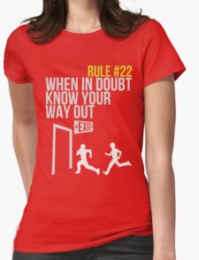Zombie Survival Guide - Rule #22 - When In Doubt, Know Your Way Out Womens Fitted T-Shirt