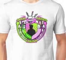 Born and Raised Unisex T-Shirt