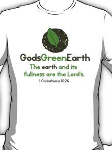 God's Green Earth T-Shirt T-Shirt