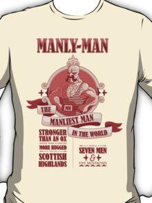 Manly-Man T-Shirt
