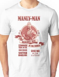 Manly-Man Unisex T-Shirt