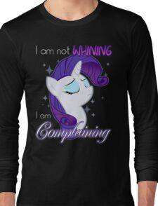 Not Whining Long Sleeve T-Shirt