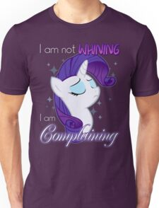 Not Whining Unisex T-Shirt