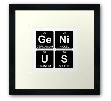 Ge Ni U S - Genius - Periodic Table - Chemistry Framed Print