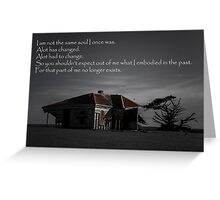 I Am Not the Same Soul I Once Was Greeting Card