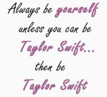 Be Taylor Swift Kids Tee