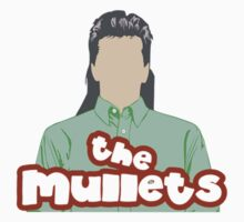 The Mullets  by wilsonkincaid