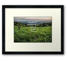 The greatest adventure 2 Framed Print