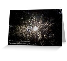 Let the Light Guide You Out Greeting Card