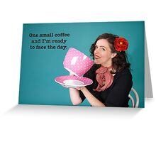 Small Coffee poster Greeting Card