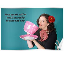 Small Coffee poster Poster