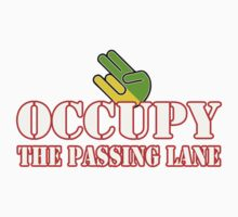 Occupy The Passing Lane by JDMSwag