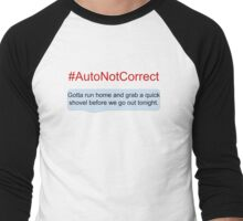 #AutoNotCorrect: Shovel Men's Baseball ¾ T-Shirt
