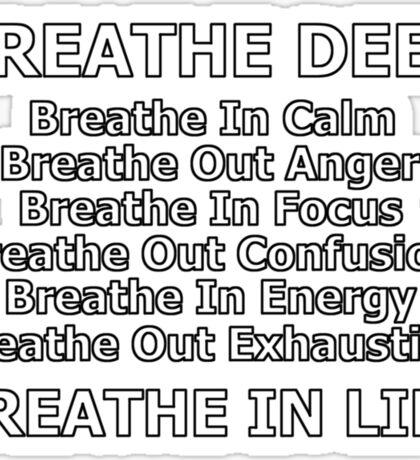 breathe life deep Sticker