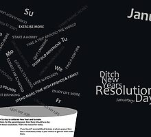 Ditch New Years Resolutions Day - January by Chromapit Designs