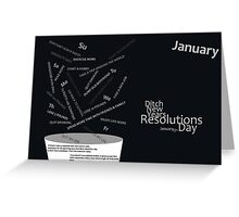 Ditch New Years Resolutions Day - January Greeting Card
