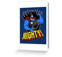 The Mighty Tick Greeting Card