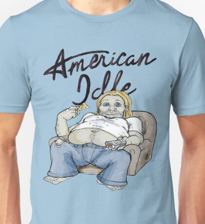 American Idle Unisex T-Shirt