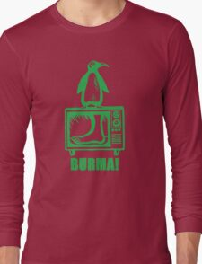 "Monty Python - ""BURMA!"" Long Sleeve T-Shirt"