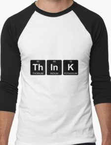 Th In K - Think - Periodic Table - Chemistry Men's Baseball ¾ T-Shirt