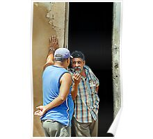 Shooting the breeze, Trinidad, Cuba Poster
