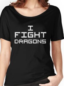 I Fight Dragons (Reversed Colours) Women's Relaxed Fit T-Shirt