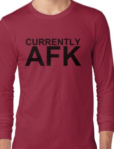 Currently AFK Long Sleeve T-Shirt
