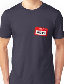 My Name is Now Betty T-Shirt