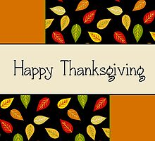 Happy Thanksgiving-Colorful Leaves by Sheryl Kasper