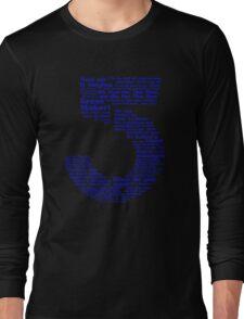 Babylon 5 Quotes - Blue Long Sleeve T-Shirt