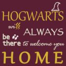 Hogwarts will always be there to welcome you HOME by kt1171