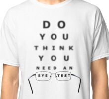 Eye Test Chart Classic T-Shirt