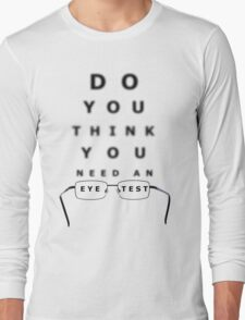 Eye Test Chart Long Sleeve T-Shirt