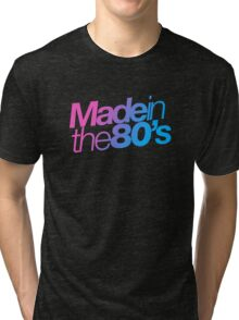 Made in the 80s - Helvetica Tri-blend T-Shirt