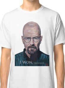 I Won - Walter White Classic T-Shirt