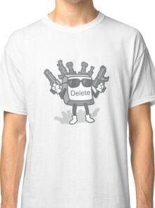 Delete Button Classic T-Shirt