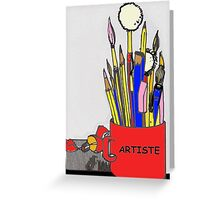 ARTISTE TOOLS Greeting Card