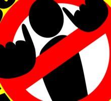 DO NOT KILL MY VIBE Sticker
