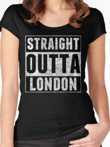 Straight Outta London Women's Fitted Scoop T-Shirt