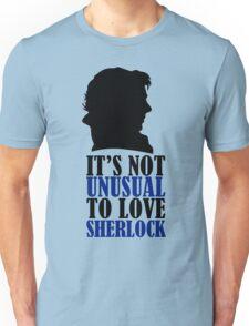Not Unusual - Sherlock Unisex T-Shirt