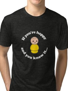 Happy and You Know It Dark Tri-blend T-Shirt