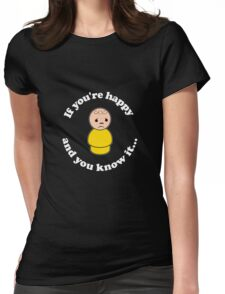 Happy and You Know It Dark Womens Fitted T-Shirt