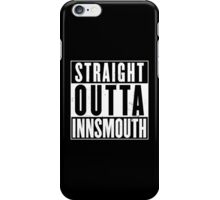 Straight Outta Innsmouth iPhone Case/Skin