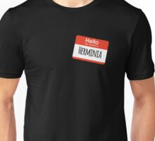 Hello My Name is Herminia Unisex T-Shirt